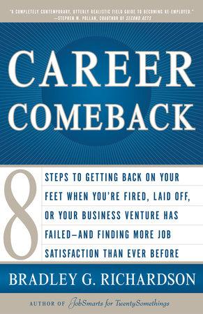 Career Comeback by Bradley Richardson