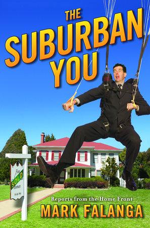 The Suburban You by Mark Falanga