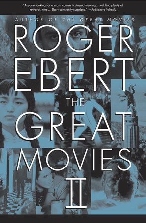 The Great Movies II by Roger Ebert