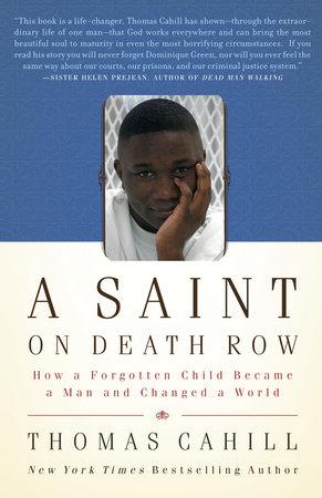 A Saint on Death Row by Thomas Cahill