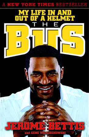 The Bus by Jerome Bettis and Gene Wojciechowski