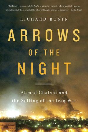 Arrows of the Night by Richard Bonin