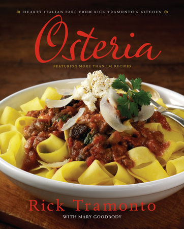 Osteria by Rick Tramonto and Mary Goodbody