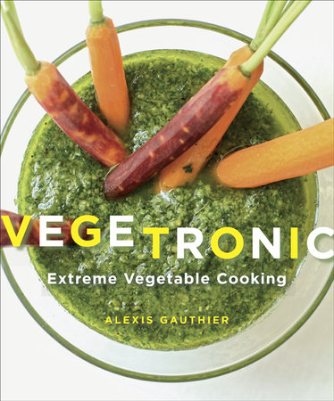 Vegetronic by Alexis Gauthier