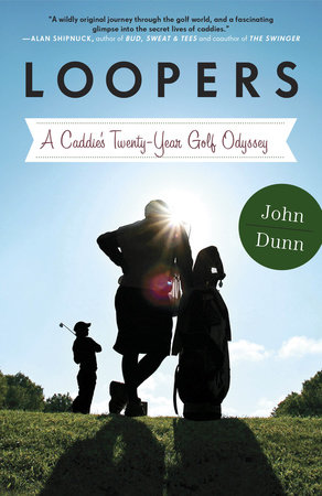 Loopers by John Dunn