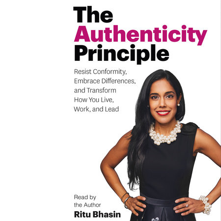 The Authenticity Principle by Ritu Bhasin