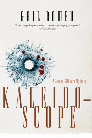 Kaleidoscope by Gail Bowen