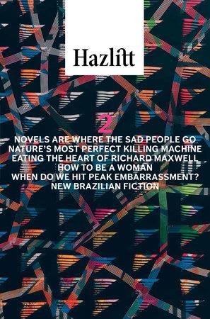 Hazlitt #2 by Hazlitt Staff