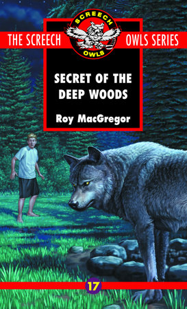 The Secret of the Deep Woods (#17)