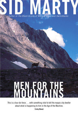 Men for the Mountains by Sid Marty