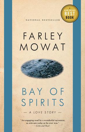 Bay of Spirits by Farley Mowat