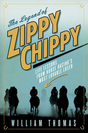 The Legend of Zippy Chippy by William Thomas