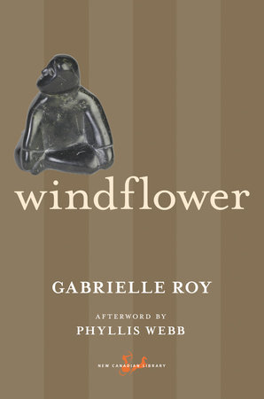 Windflower by Gabrielle Roy