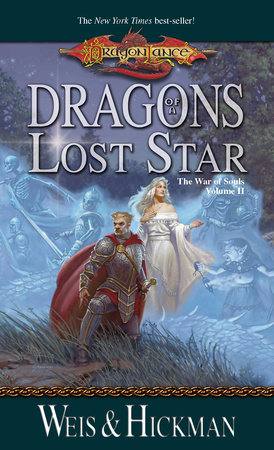 Dragons of a Lost Star by Margaret Weis and Tracy Hickman