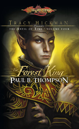 The Forest King by Paul B. Thompson