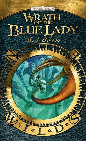 Wrath of the Blue Lady by Mel Odom