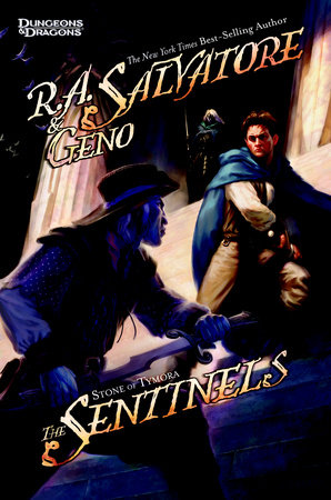 The Sentinels by R.A. Salvatore and Geno Salvatore