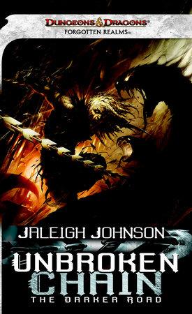 Unbroken Chain: The Darker Road by Jaleigh Johnson