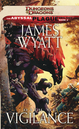 Oath of Vigilance by James Wyatt