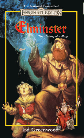 Elminster: Making of a Mage by Ed Greenwood