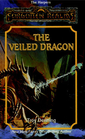 The Veiled Dragon by Troy Denning