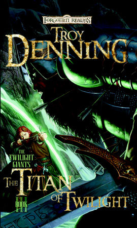 The Titan of Twilight by Troy Denning
