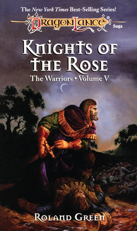 Knights of the Rose by Roland Green