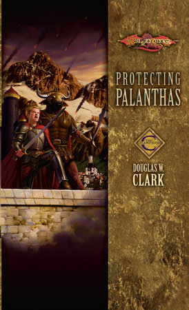 Protecting Palanthas by Douglas W. Clark