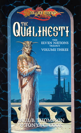 Qualinesti by Paul B. Thompson and Tonya C. Cook