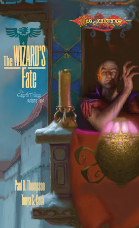 Wizard's Fate by Paul B. Thompson and Tonya C. Cook