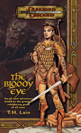 The Bloody Eye by T. H. Lain