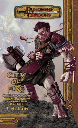 City of Fire by T. H. Lain