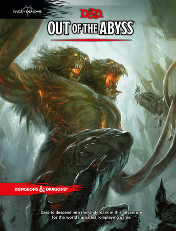 Out of the Abyss by Wizards RPG Team