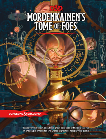 D&D MORDENKAINEN'S TOME OF FOES by Wizards RPG Team