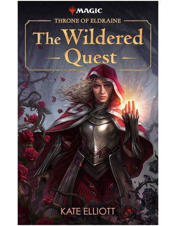 Throne of Eldraine: The Wildered Quest by Kate Elliott