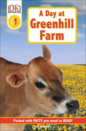 DK Readers L1: A Day at Greenhill Farm by Sue Nicholson