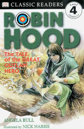 DK Readers L4: Classic Readers: Robin Hood by Angela Bull and DK