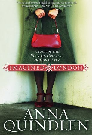 Imagined London by Anna Quindlen