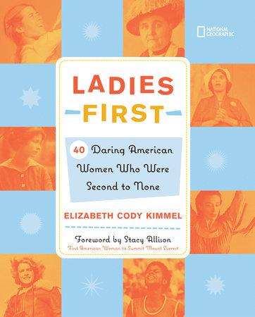 Ladies First by Elizabeth Cody Kimmel