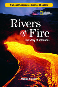 Science Chapters: Rivers of Fire