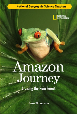 Science Chapters: Amazon Journey by Gare Thompson