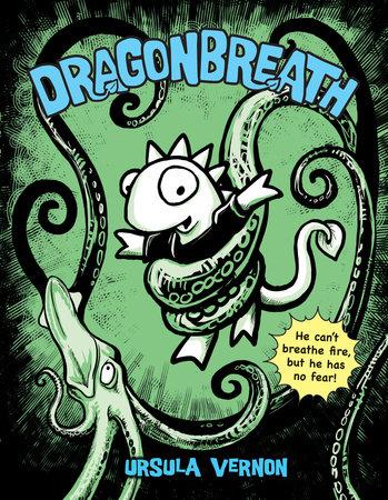 Dragonbreath #1 by Ursula Vernon