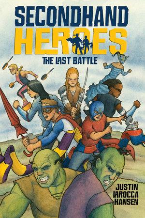 The Last Battle by Justin LaRocca Hansen