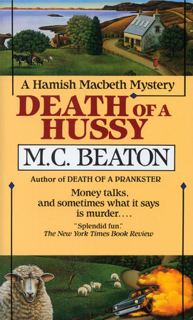 Death of a Hussy by M.C. Beaton