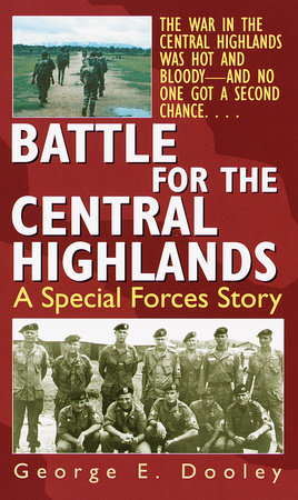 Battle for the Central Highlands by George Dooley