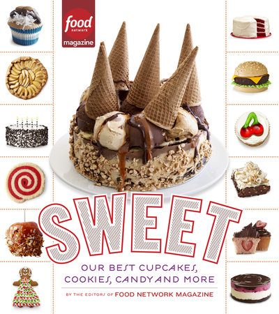 Sweet by Editors of Food Network Magazine