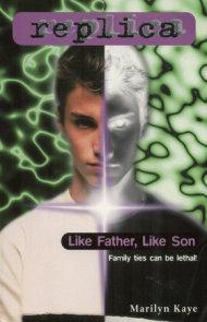 Like Father, Like Son (Replica #20)