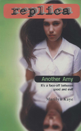 Another Amy (Replica #3) by Marilyn Kaye