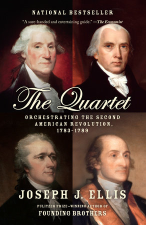 The Quartet by Joseph J. Ellis