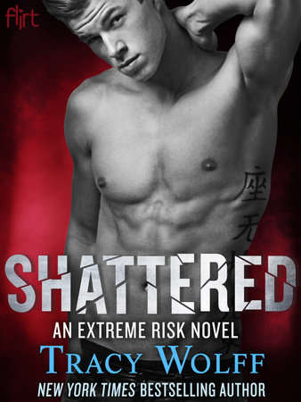 Shattered by Tracy Wolff